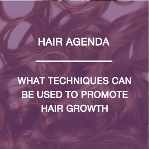 Hair Agenda - What techniques can be used to promote hair growth
