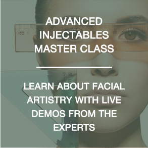 Advanced Injectables Master Class - Learn about facial artistry with live demos from the experts